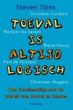 Steven Tijms , Toeval is altijd logisch