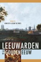 , Cultuur in Leeuwarden in de Gouden Eeuw