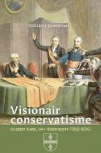 Diederick Slijkerman , Visionair conservatisme