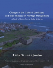 Uditha Jinadasa , Changes in the Cultural Landscape and their Impacts on Heritage Management