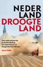 René Didde , Nederland Droogteland