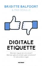 Max Dedulle Brigitte Balfoort, Digitale etiquette