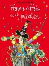 Valerie  Thomas Hennie de Heks en de piraten
