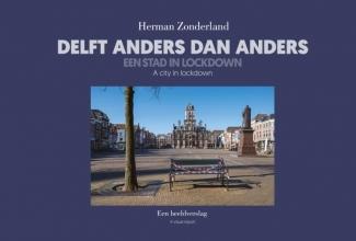 Herman Zonderland , Delft Anders dan Anders