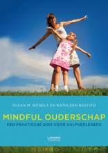 Susan  Bogels, Kathleen  Restifo Mindfull Parenting