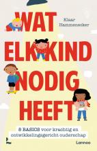Klaar Hammenecker , Wat elk kind nodig heeft