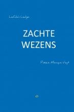 Monique  Veyt Zachte Wezens
