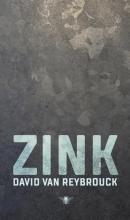 David Van Reybrouck , Zink