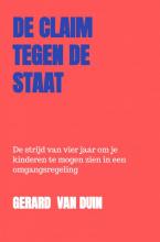 Gerard Van Duin , De claim tegen de staat