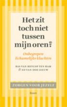 Bas van Heycop ten Ham Ed van der Leeuw, Het zit toch niet tussen mijn oren?