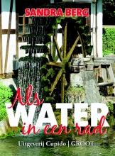 Sandra  Berg Als water in een rad