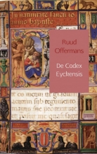 Ruud  Offermans De Codex Eyckensis