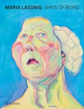 Beatrice von Bormann Maria Lassnig. Ways of being
