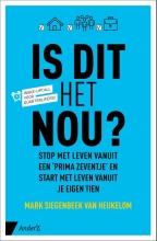 Mark Siegenbeek van Heukelom , Is dit het nou?