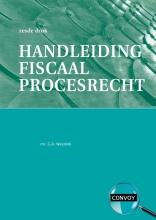 G. Weenink , Handleiding Fiscaal Procesrecht druk 6