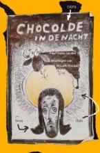 Paul Dunki Jacobs  Tekeningen van Mouafk Khzaal Chocolade in de nacht