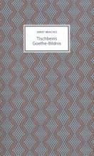 Ernst  Braches Tischbeins Goethe-Bildnis