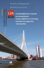 M.A. van Wijngaarden Serie Bouw- en Aanbestedingsrecht, Bouwrecht Deel 12A