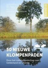 Wim  Huijser, Marie-José van Beckhoven 50 nieuwe klompenpaden