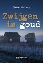 Marian  Werkman Mirjam Zomer detective Zwijgen is goud