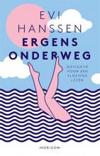 Evi Hanssen , Ergens onderweg