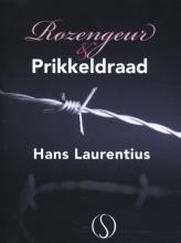 Hans Laurentius , Rozengeur en prikkeldraad