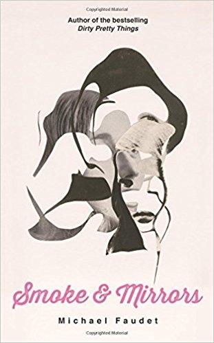 Michael Faudet,Smoke & Mirrors