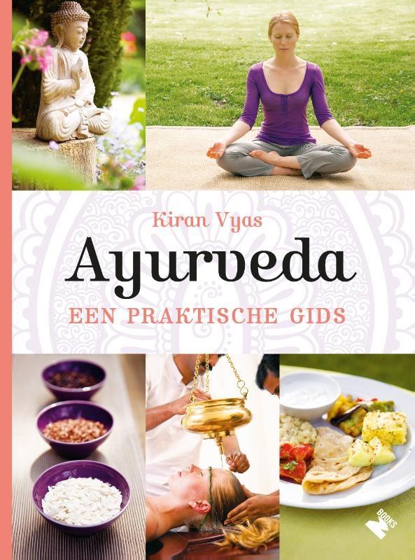 Kiran Vyas,Ayurveda, een praktische gids