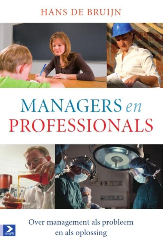 Hans de Bruijn,Managers en professionals