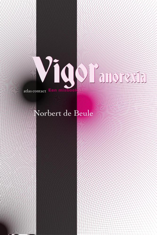 Norbert de Beule,Vigor Anorexia