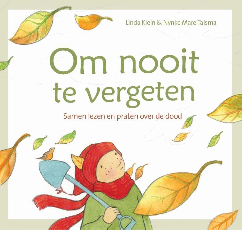 Linda Klein, Nynke Mare Talsma,Om nooit te vergeten