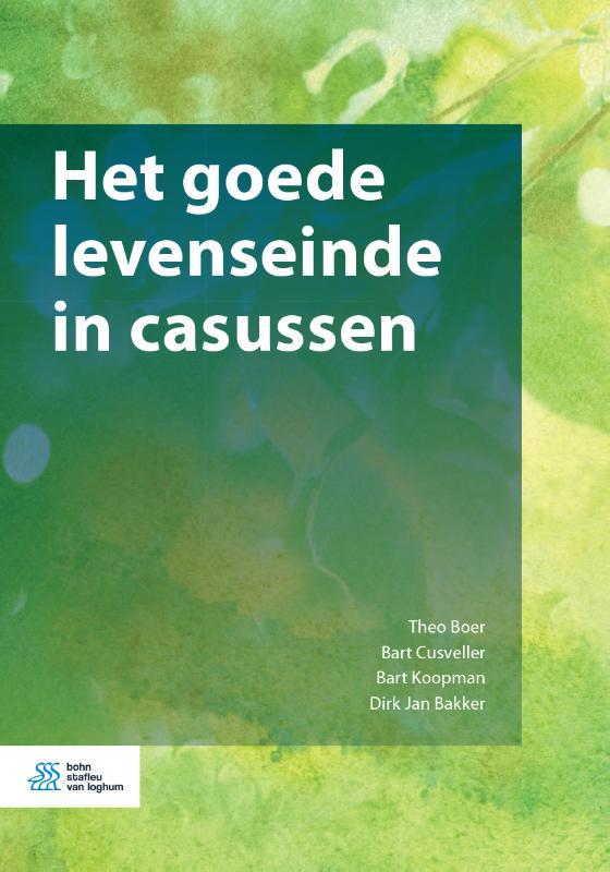 Theo Boer, Bart Cusveller, Bart Koopman, Dirk Jan Bakker,Het goede levenseinde in casussen
