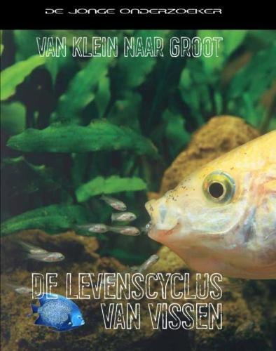 Richard Spilsbury, Louise Spilsbury,De levenscyclus van vissen