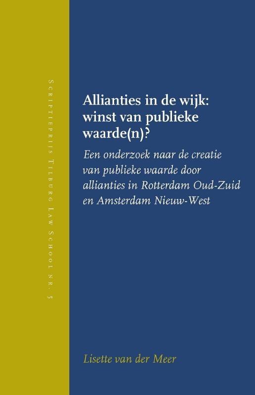 ,Allianties in de wijk: winst van publieke waarde(n)?