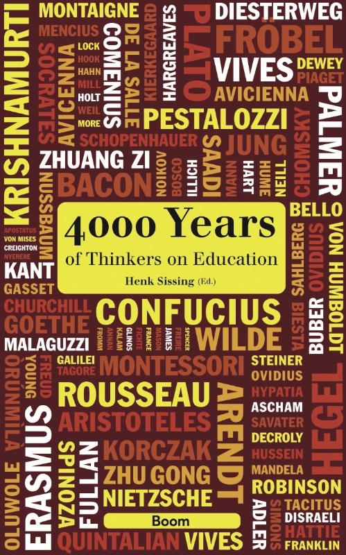 ,4000 Years of Thinkers on Education