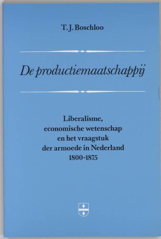 H. Boschloo,De productiemaatschappij