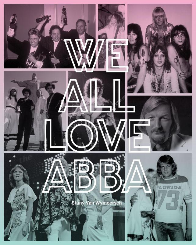 Stany van Wijmeersch,We all love ABBA