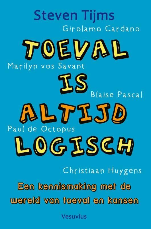 Steven Tijms,Toeval is altijd logisch