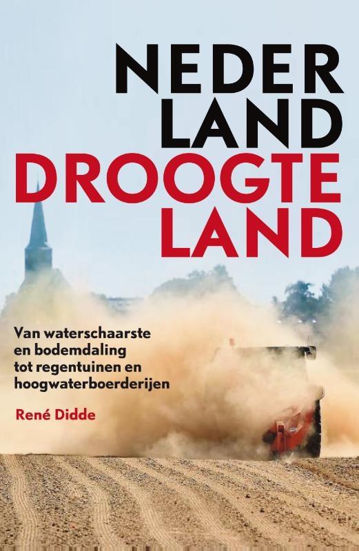 René Didde,Nederland Droogteland