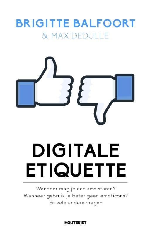 Brigitte Balfoort, Max Dedulle,Digitale etiquette