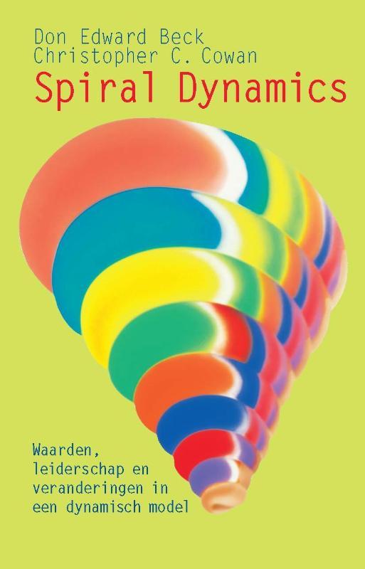 Don Edward Beck, Christopher C. Cowan,Spiral Dynamics