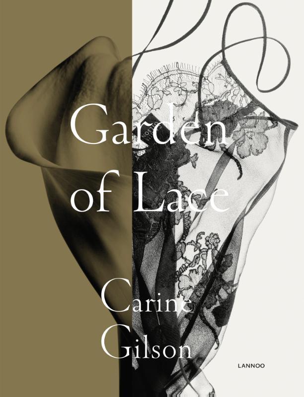 Carine Gilson, Karen Van Godtsenhoven, Caroline Esgain,Garden of Lace
