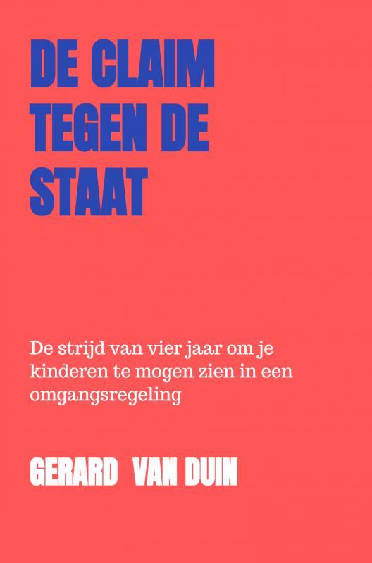 Gerard Van Duin,De claim tegen de staat