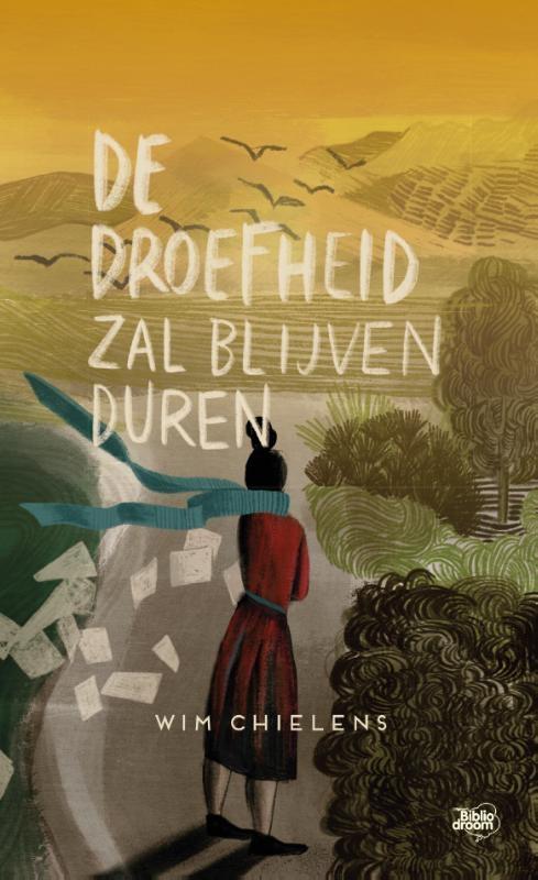 Wim Chielens,De droefheid zal blijven duren
