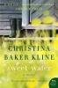 Kline, Christina Baker,Sweet Water