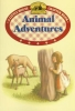 Peterson, Melissa,   Wilder, Laura Ingalls,Animal Adventures