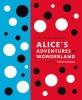 Carroll, Lewis,Lewis Carroll`s Alice`s Adventures in Wonderland