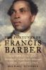 Bundock, Michael,The Fortunes of Francis Barber