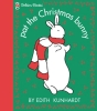 Kunhardt, Edith,   Kundhardt, Edith,Pat the Christmas Bunny