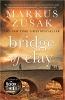 Zusak, Markus,Bridge of Clay